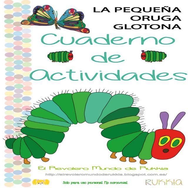 cuaderno de actividades de la oruga glotona, very hungry caterpillar activities, fichas oruga glotona