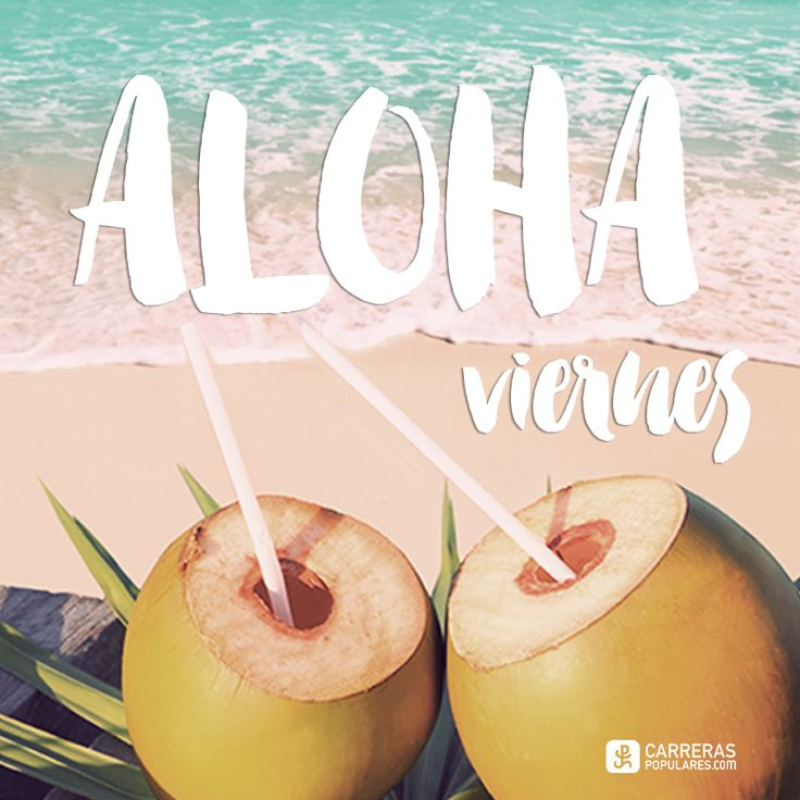 Aloha viernes