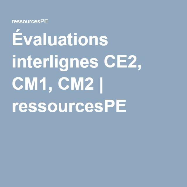 Évaluations interlignes CE2, CM1, CM2 | ressourcesPE