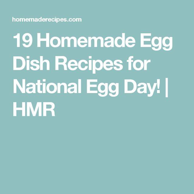 19 Homemade Egg Dish Recipes for National Egg Day! | HMR