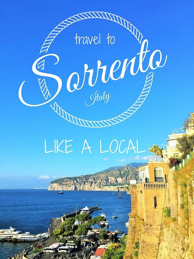 Planning to make Sorrento, Italy one of your next travel ...