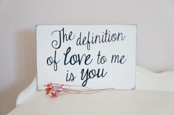 Definition Of Love Quote Sign By InMind4U On Etsy