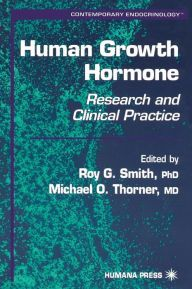 Human Growth Hormone: Research and Clinical Practice / Edition 1 by Roy G. Smith Download