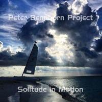 Solitude in Motion (ft. Derek Cornett, Joe Drzewiecki, Manuel Muzzu & Walter Kelleher) by Peter Bennborn Project on SoundCloud