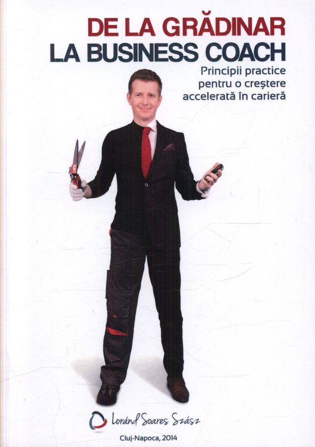 De la grădinar la business coach ;   # http://talosdarius.ro/de-la-gradinar-la-business-coach/