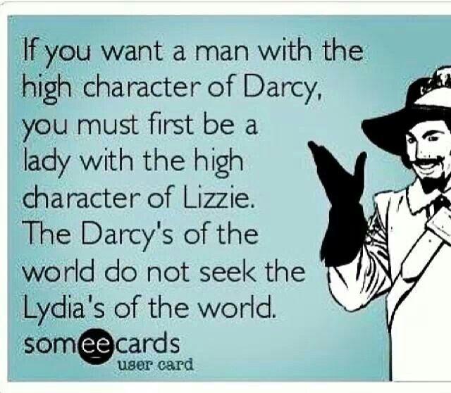 Exacto !! Así que dónde está mi Mr. Darcy