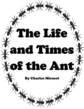 The Life and Times of the Ant by Charles Micucci Journeys: Houghton Mifflin Harcourt Fourth Grade Unit 3 Lesson 14 This Study Guide includes; Spelling Vocabulary Comprehension/Answer Key Posters: Big Idea, Essential Question, Genre, Participles, ...