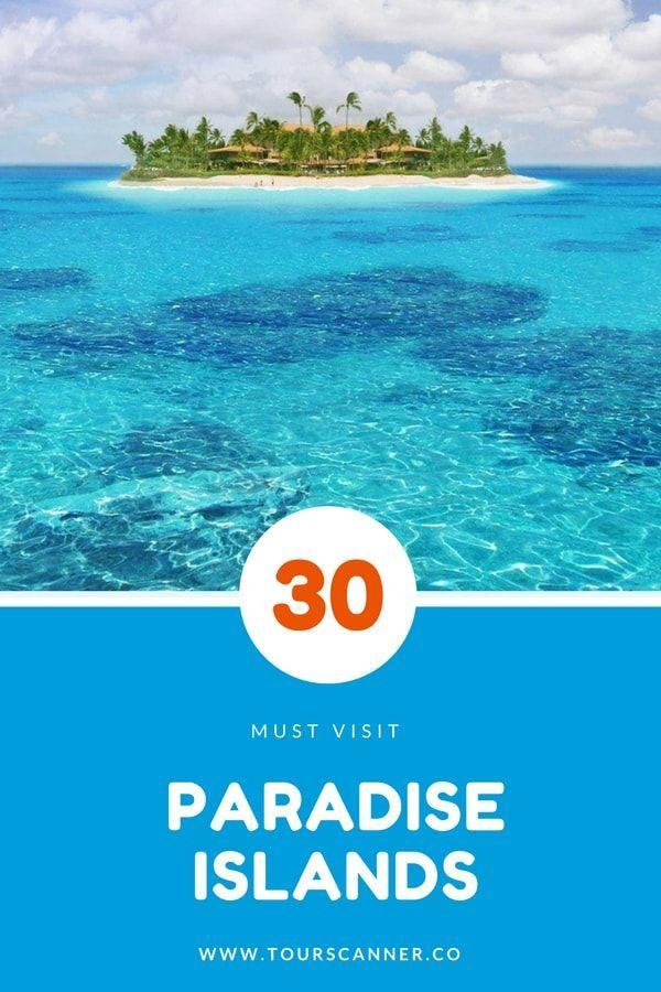 30 Best Paradise Islands You Should Visit 2021 Tourscanner Paradise Island Island Paradise