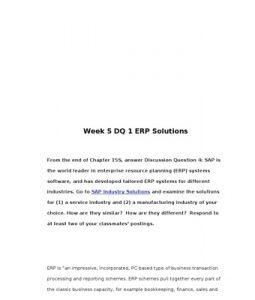 BUS307   BUS 307   Week 5 DQ 1 ERP Solutions --> http://www.scribd.com/doc/155155539/bus307-bus-307-week-5-dq-1-erp-solutions