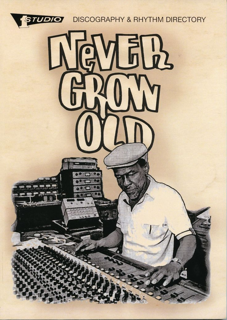 Never Grow Old –Studio One Discography & Rhythm Directory   Soul Jazz Records
