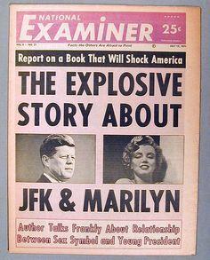 President JFK & MARILYN monroe by the national examiner