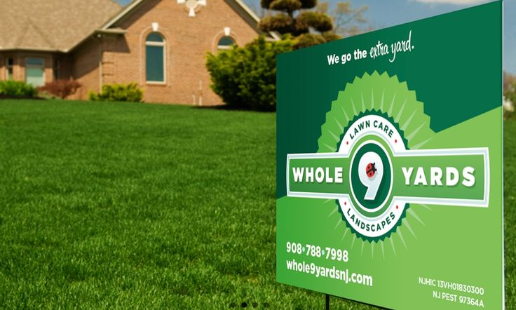 Lawn Sign For Whole 9 Yards Lawn Care And Landscaping