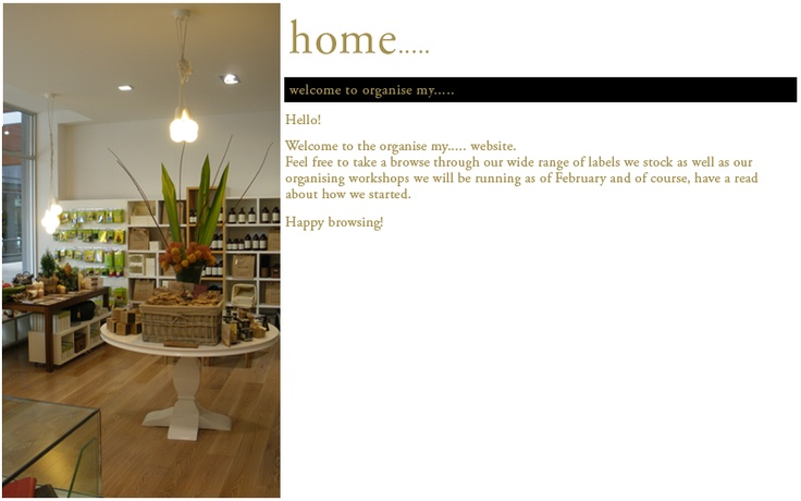Organise my....  Shop 20, Fountain Court   Bath Lane - Bendigo  03 5444 0099