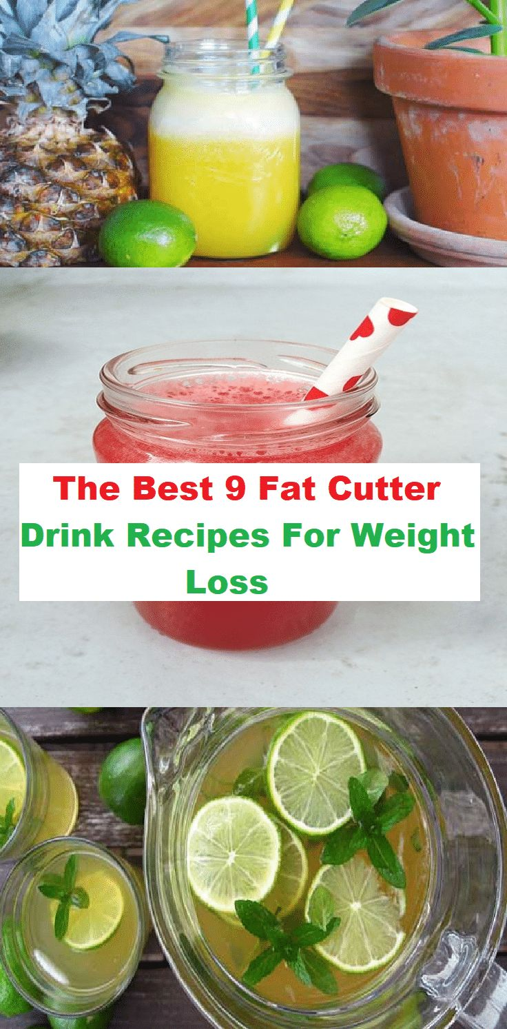 The Best 9 Fat Cutter Drink Recipes For Weight Loss