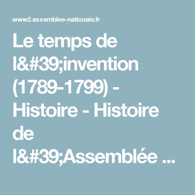 Le temps de l'invention (1789-1799) - Histoire - Histoire de l'Assemblée nationale - Assemblée nationale