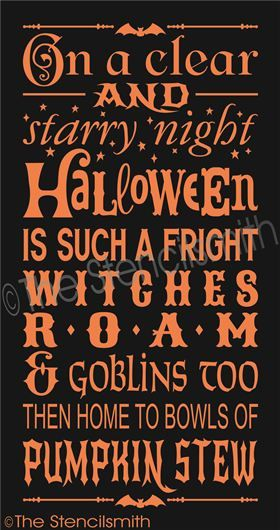 On A Clear And Starry Night Halloween Stencil Crafts Poem Is Such A Fright  Witches Roam And Goblins Too Then Home To Bowls Of Pumpkin Stew