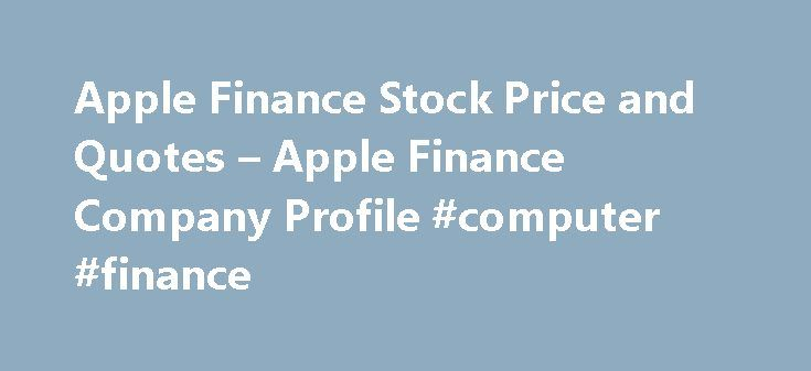 Apple Finance Stock Price and Quotes – Apple Finance Company Profile #computer #finance http://finance.remmont.com/apple-finance-stock-price-and-quotes-apple-finance-company-profile-computer-finance/  #apple finance # Stocks Fixes Book Closure for AGM Apple Finance Ltd has informed BSE that the Register of Members & Share Transfer Books of the Company will remain closed from September 20, 2016 to September 23, 2016 (both days inclusive) for the purpose of 30th Annual General Meeting (AGM) of…