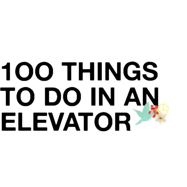 Daily Jokes: 100 Fun things to do in an Elevator