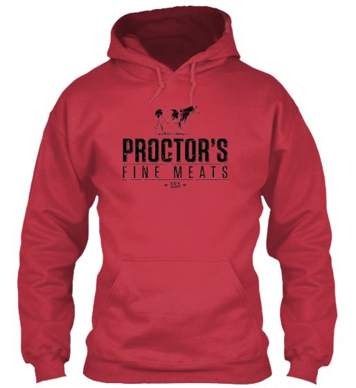 Proctor's Fine Meats hoodie!! OMG! I need this!