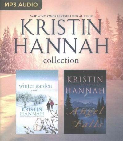 Kristin Hannah Collection: Winter Garden / Angel Falls
