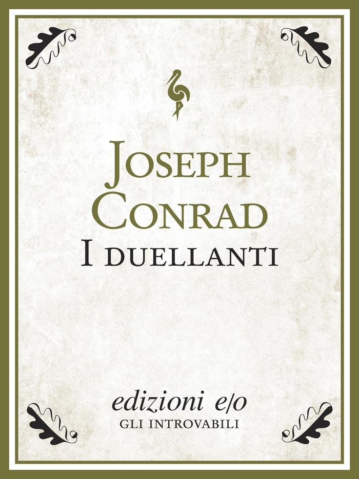 """""""I duellanti"""" di Joseph Conrad edito da edizioni e/o"""