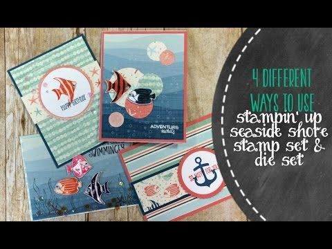 4 Different Cards Using Stampin' Up Seaside Shore Stamp Set - YouTube