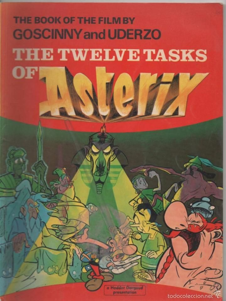 THE TWELVE TASKS OF ASTERIX (ENGLISH - INGLÉS)  THE BOOK OF FILM nº 21 text GOSCINNY Drawings UDERZO