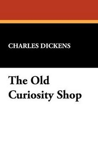 The Old Curiosity Shop, by Charles Dickens (Paperback)