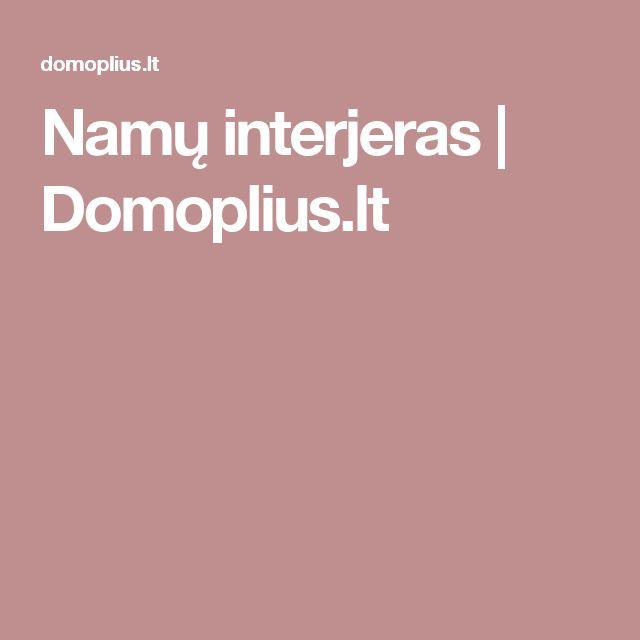 Namų interjeras | Domoplius.lt