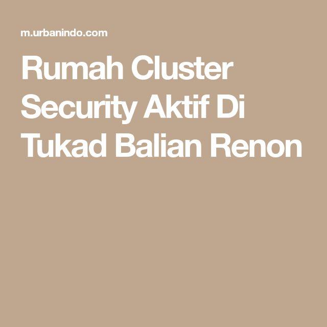 Rumah Cluster Security Aktif Di Tukad Balian Renon