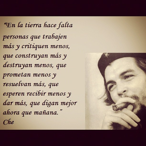Che Guevara quote Photo by allovertheplace_forsure
