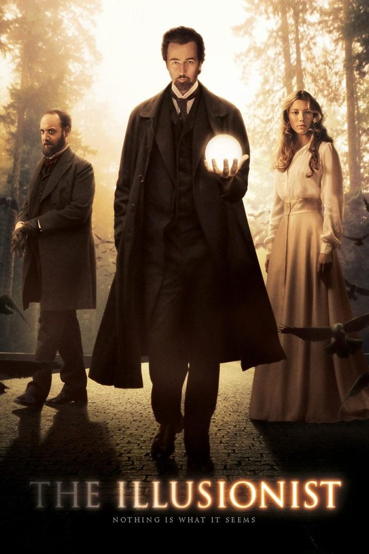 The Illusionist~ love this movie...anything Ed Norton does is amazing!