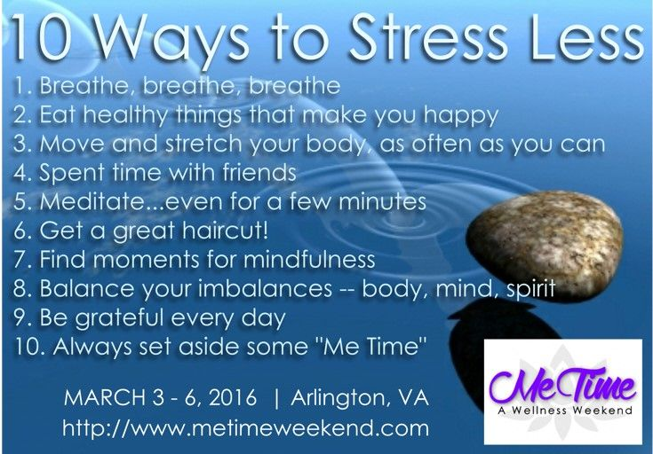 Stress less..  relax more....  That's what the doctor orders, right!??