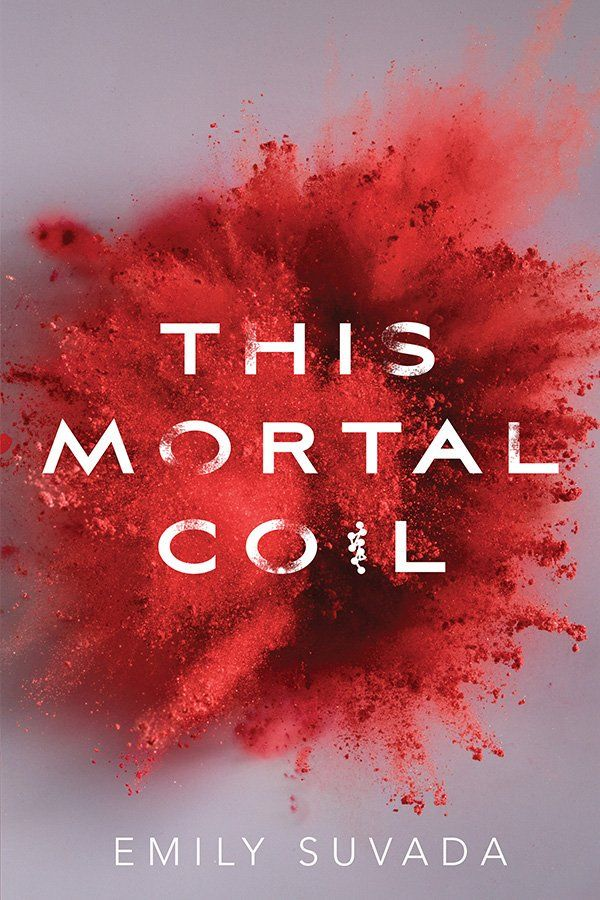 This Mortal Coil by Emily Suvada (US Edition) (?)