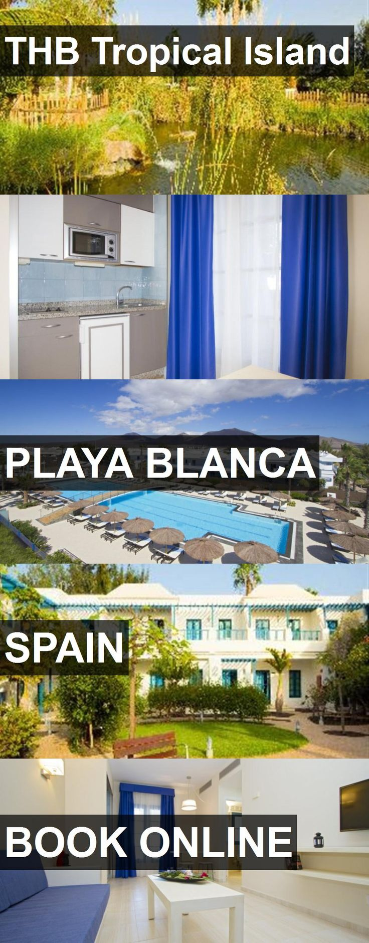 Hotel THB Tropical Island in Playa Blanca, Spain. For more information, photos, reviews and best prices please follow the link. #Spain #PlayaBlanca #travel #vacation #hotel