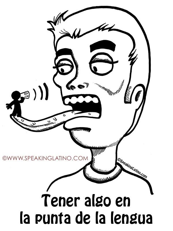 EN LA PUNTA DE LA LENGUA | #Spanish #Idioms #Sayings #Dichos #Refranes #PuertoRico #Illustration #List by www.SpeakingLatino.com