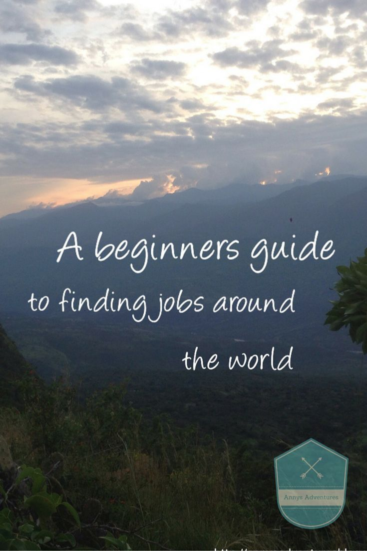 Anny's Adventures Travel Blog // A beginners guide to finding jobs abroad featuring the following jobs; Seasons, cruise ship, English teaching, Volunteer, super yacht, summers camps and tour guide jobs. This post includes useful websites to find jobs and more information regarding each job category and a little bit more information regarding them. Click on the photo/pin for a link to find the full guide on my travel blog.