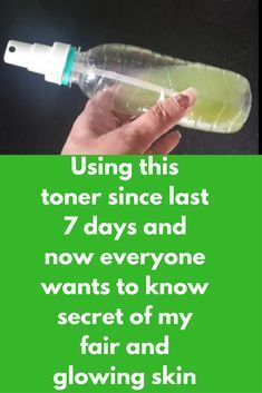 Using this toner since last 7 days and now everyone wants to know secret of my fair and glowing skin