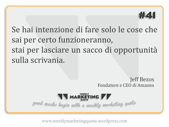 Citazione 41: Jeff Bezos - Weekly Marketing Quote