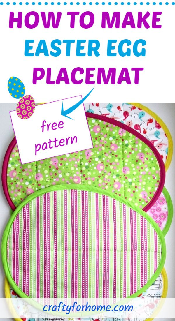 How To Sew Easter Egg Placemat Spring Sewing Easter Fabric Easter Placemats
