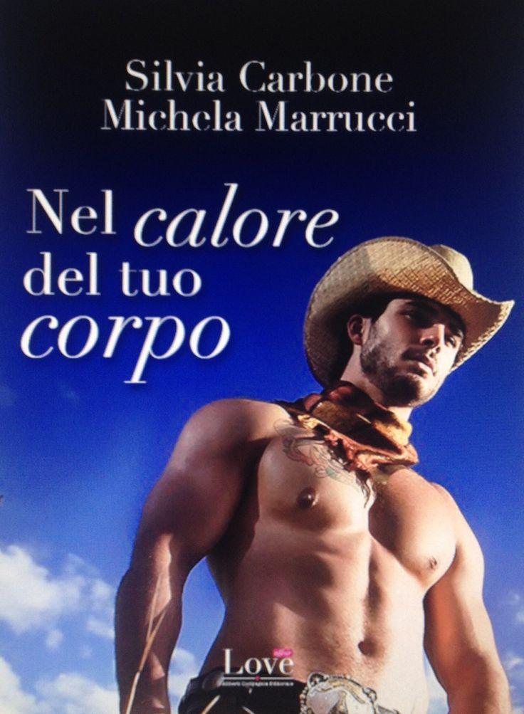 NEL CALORE DEL TUO CORPO di Silvia Carbone e Michela Marrucci http://lindabertasi.blogspot.it/2016/01/blog-tour-nel-calore-del-tuo-corpo-di.html