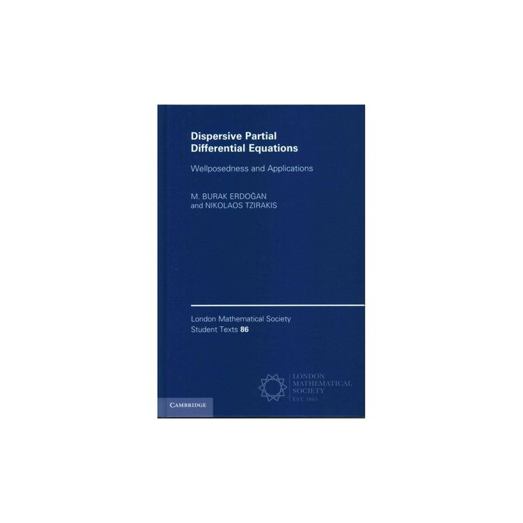 Dispersive Partial Differential Equation ( London Mathematical Society Student Texts) (Hardcover)