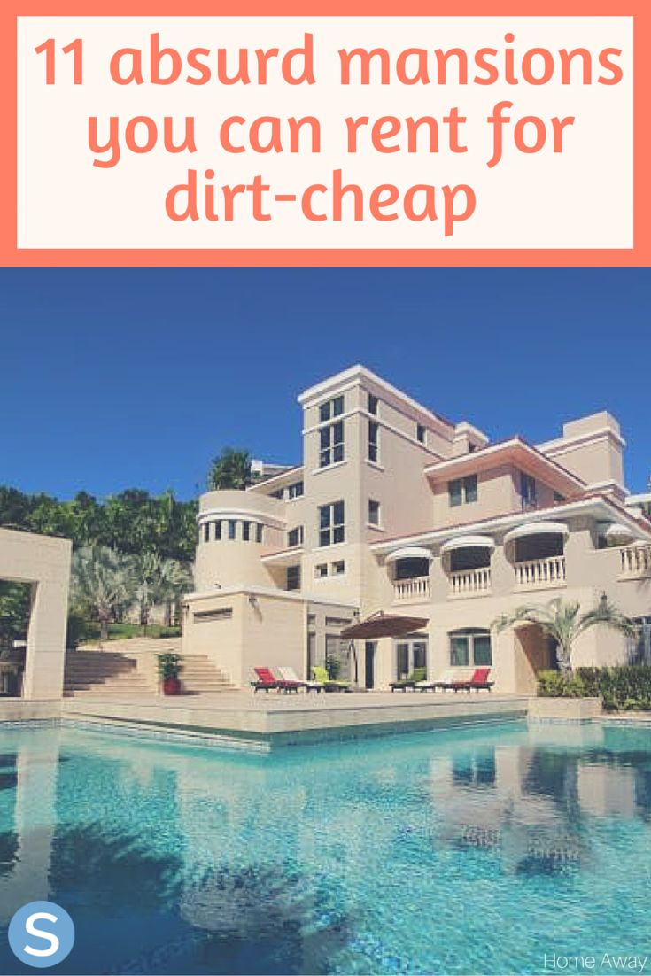 Cheap Mansions 11 absurd mansions you can rent for a dirt-cheap vacation