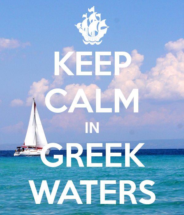 KEEP CALM IN GREEK WATERS