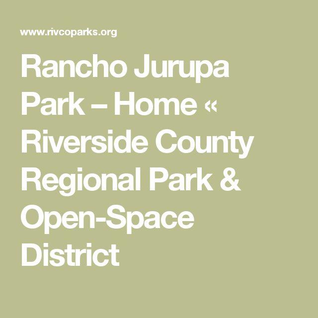 Rancho Jurupa Park – Home «  Riverside County Regional Park & Open-Space District