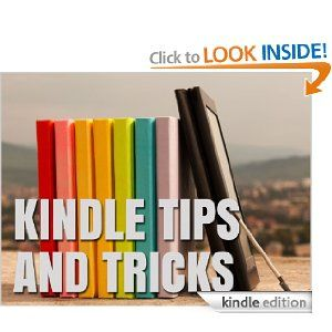 9 Hidden Features for your Kindle Fire