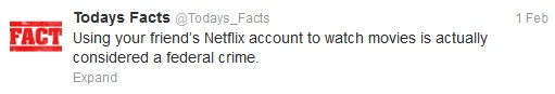 Using your Friend's Netflix Account to Watch movies is actually considered a federal Crime