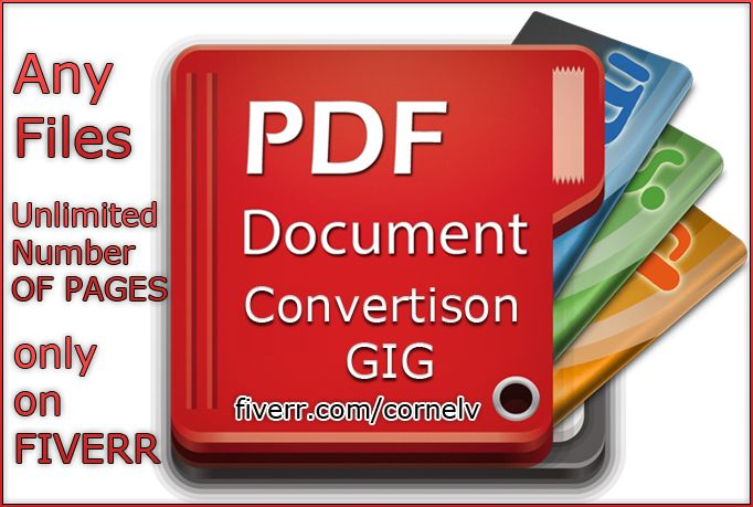 cornelv: convert any file, Unlimited Pages, To PDF for $5, on fiverr.com