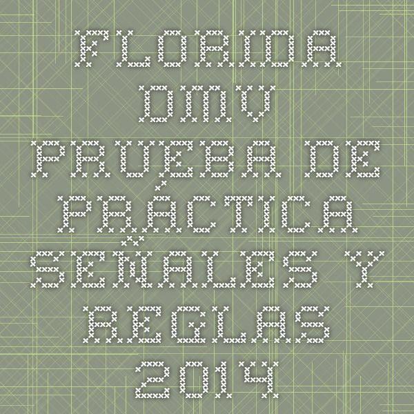 Florida DMV Prueba de práctica - Señales y Reglas 2014