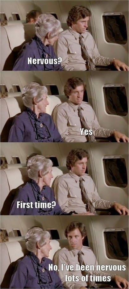 Airplane Movie Nervous First Time